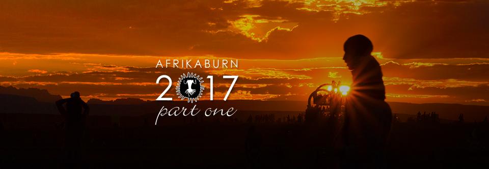 AfrikaBurn 2017. Part One